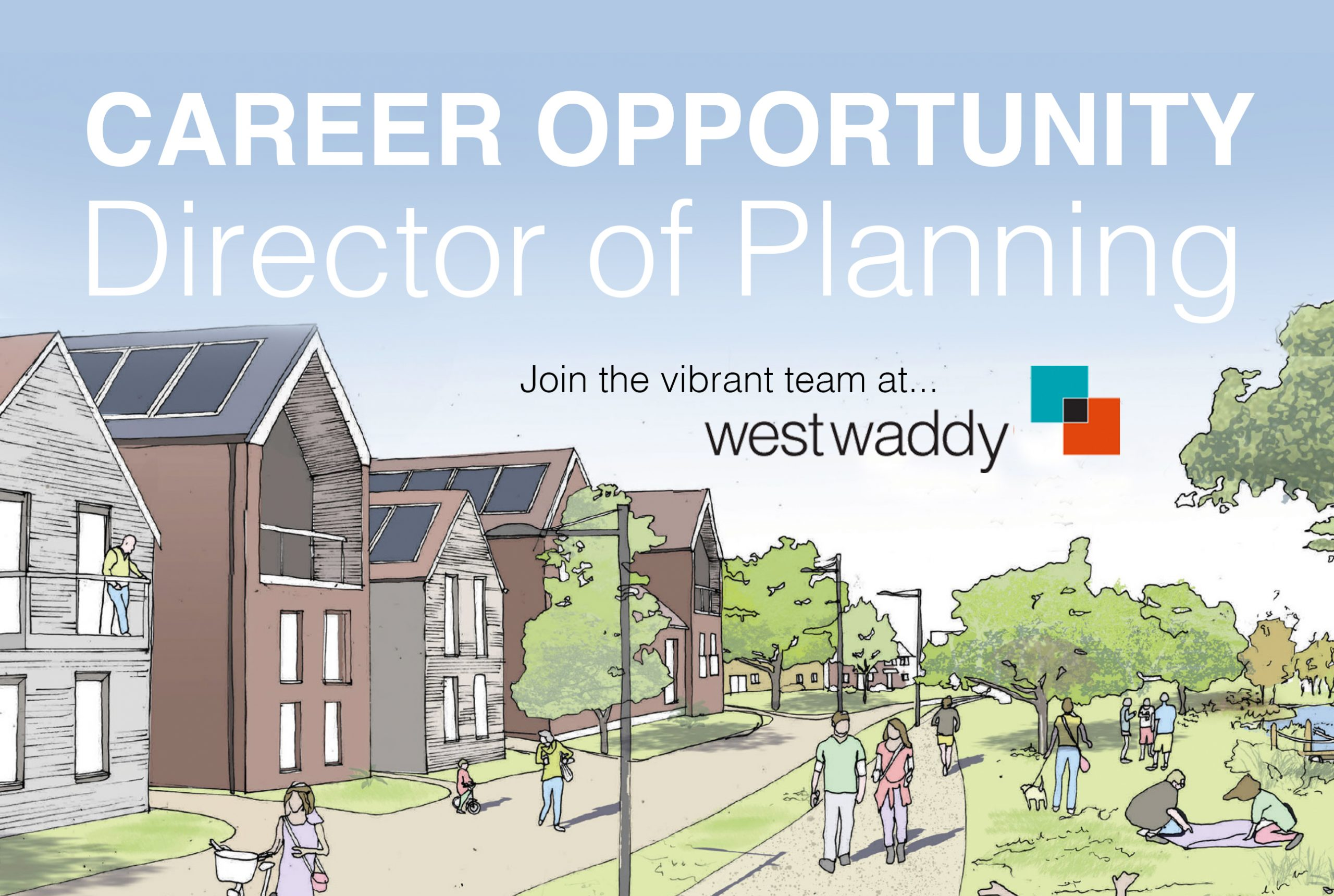 Director oDirector of Planning, Career Opportunity, Job, Job Vacancy, Town Planning Director, Director, West Waddy, Architects, Town Planners, Urban Designersf Planning, Job Opportunity, Job, Job Vacancy, Town Planning Director, Director, West Waddy, Architects, Town Planners, Urban Designers